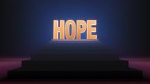 Bright, Glowing Hope Rises.