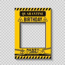 Quarantine Birthday Party Phot...