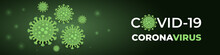 Coronavirus Infection Covid-19, Dark Green Banner. Dark Vector Green Background Corona Virus Cell 2019-ncov Virus. COVID-19 Pandemic Risk Banner. Vector Illustration.