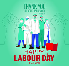 Happy Labour Day 2020. Thank You Doctors And Nurses For Your Hard Work. Labour Day 2020. May 1st Worker's Day