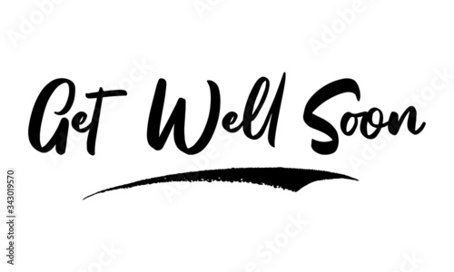Fotografie, Tablou Get Well Soon Calligraphy Handwritten Lettering for Posters, Cards design, T-Shirts