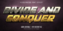Divide And Conquer Text, 3d Gold And Silver Metallic Style Editable Font Effect