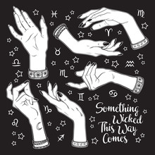 Hand Drawn Set Of Female Witches Hands In Different Poses. Flash Tattoo, Sticker, Patch Or Print Design Vector Illustration. Enscription Is Quote From Shakespeares Macbeth.