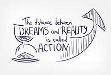 Dreams Reality Action Motivation Quote Concept Doodle Hand Drawn Vector Line Illustration