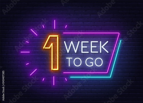 Obraz One week to go neon sign on brick wall background. Vector illustration. - fototapety do salonu