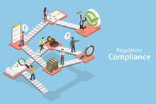 3D Isometric Flat Vector Concept Of Regulatory Compliance, Steps That Are Needed To Be Complied With Relevant Laws, Policies And Regulations.