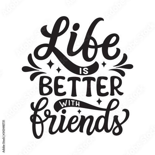 Carta da parati Life is better with friends