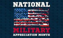National Military Appreciation Month In May. Celebrated Every May And Is A Declaration That Encourages U.S. Citizens To Observe The Month In A Symbol Of Unity. Social Media Banner Design.