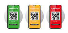 Smartphones With Qr Codes. Approved, Questionable, Forbidden. Access Control Concept. Vector Illustration
