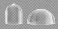 Glass Dome On A Transparent Ba...