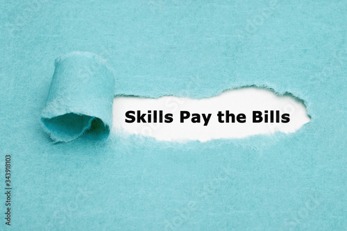 Fotomural Skills Pay The Bills Concept