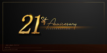 21st Anniversary Celebration L...