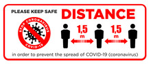 Warning Sign Please Keep Safe Social Distance Of 1.5 M. Quarantine Actions, Risk Of Coronavirus COVID-19 Infection. Illustration, Vector