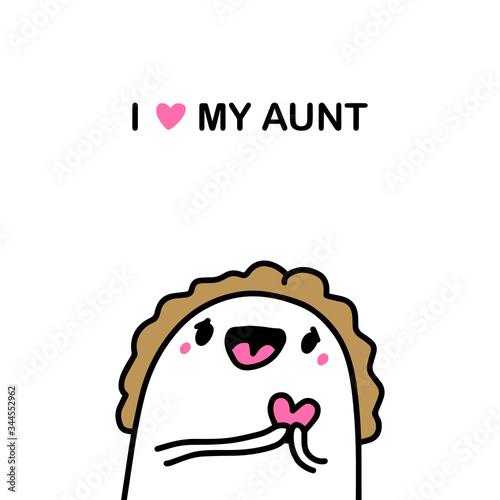 I love my aunt hand drawn vector illustration in cartoon comic style beautiful w Canvas Print