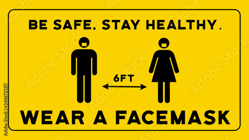 Vászonkép Be Safe Stay Healthy Wear a Facemask Social Distancing Sign