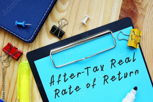 Fototapeta Financial concept about After-Tax Real Rate of Return with inscription on the piece of paper. obraz