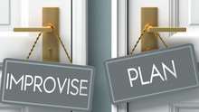 Plan Or Improvise As A Choice ...