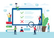 Survey of customer satisfaction. Screen with ticks and crosses. Small people characters. Vector illustration in flat style
