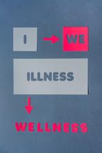 Relationship Between I And We, Illness-wellness