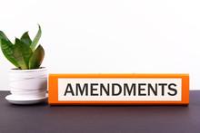 An Orange Folder With The Label Amendments