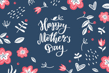 Happy Mothers Day Hand Lettering With Flowers