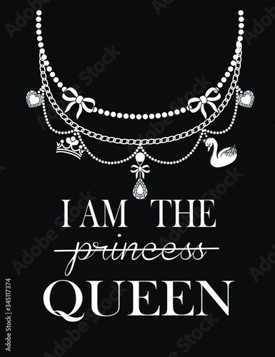 Beads with slogan I am the queen vector illustration Fototapet