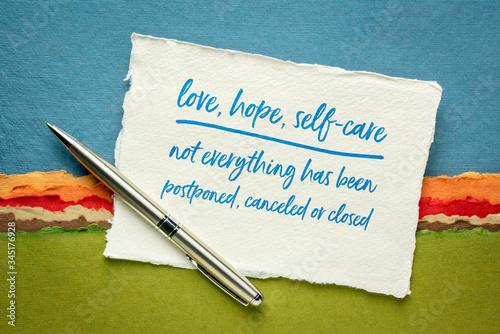 Fototapeta love, hope, self-care are not canceled obraz