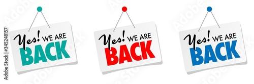Yes! we are back Fototapeta