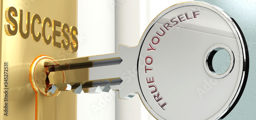 Photo True to yourself and success - pictured as word True to yourself on a key, to sy