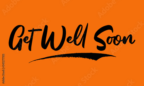 Get Well Soon Calligraphy Black Color Text On Yellow Background Tablou Canvas