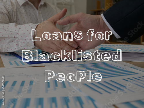 Photo Loans for blacklisted people is shown on the business photo