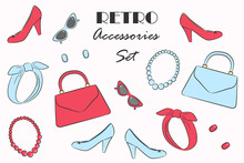 Vector Fashionable Retro Accessories. Details Of Woman's Vintage Style. Red And Blue Minimalist Isolated Headband, Glasses, Beads, Handbag, Earrings, And High Heeled Shoes