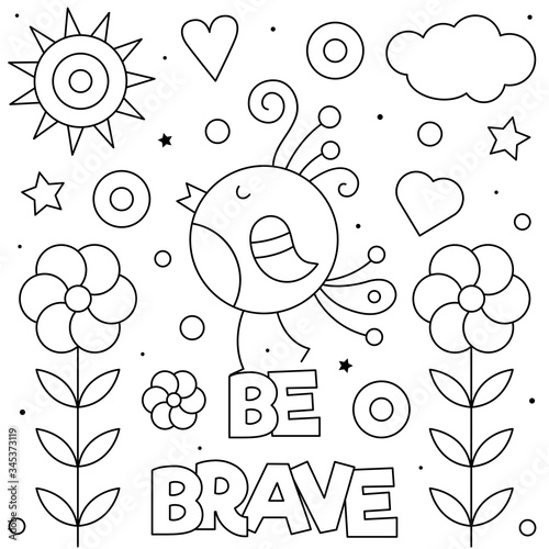 Be brave. Coloring page. Vector illustration of bird. Canvas Print