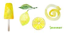 Yellow Set. Lemon, Lemon Fruit Slice, Fruit Ice Pop And Spiral. Fresh Summer Watercolor Illustration. Isolated On White With Inscription Summer