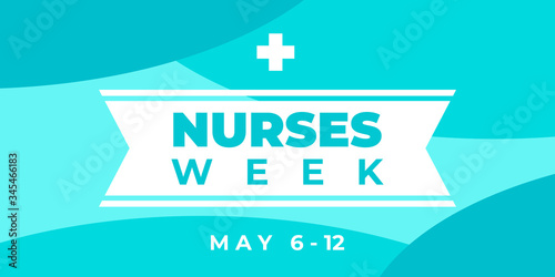 Nurses week. Vector horizontal banner for social media, Insta. National nurses day is celebrated from may 6 to 12. Greeting abstract illustration with text, ribbon and cross.