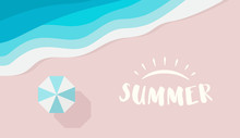 Wide Summer Poster Template With Text Or Logo Place. Top View Of Azure Sea, Beach Umbrella And Pink Sand. Resort And Open Air Entertainment By The Sea, River Or Ocean. Vector Flat Background.