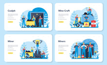 Coal Or Minerals Mining Web Banner Or Landing Page Set.