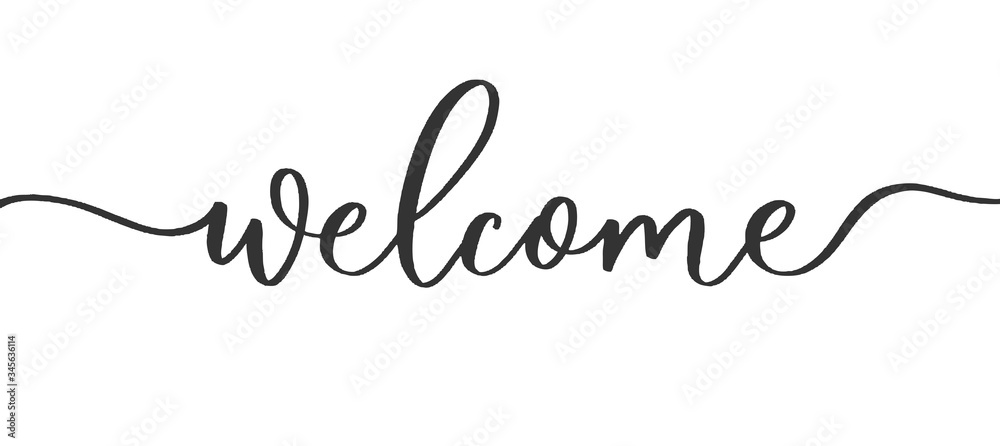 Fototapeta Welcome - calligraphic inscription with  smooth lines.