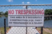 No Trespassing Sign At Constru...