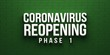 Covid-19 Coronavirus Reopening Phase 1 banner. 3D rendering illustration