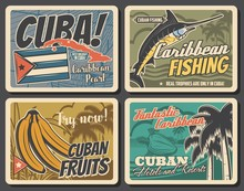 Cuba Travel Attractions, Tourism And Havana City Trips Vector Vintage Posters. Cuban Sea Hotels And Ocean Beach Resorts, Caribbean Marlin Fishing Trips And Tropical Banana Fruits