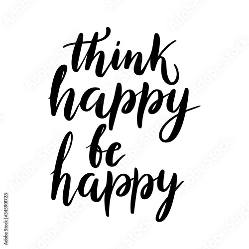 Think happy, be happy - vector quote Wallpaper Mural