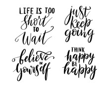 Motivation Quotes Set. Life Is...