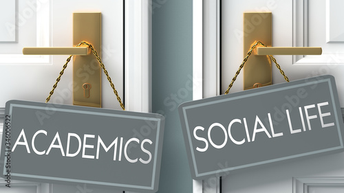 social life or academics as a choice in life - pictured as words academics, soci Canvas Print