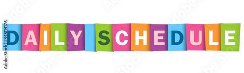 Fotografía DAILY SCHEDULE colorful vector typography banner