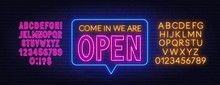 Come In We Are Open Neon Sign....