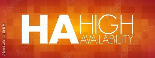 HA - High Availability acronym, technology concept background Canvas Print