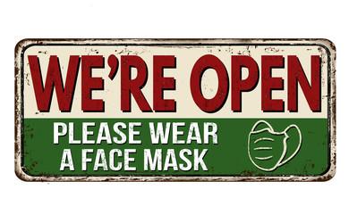 We're open, please wear a face mask vintage rusty metal sign