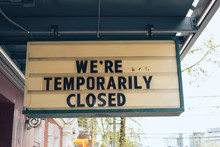 We're Temporary Closed Street ...
