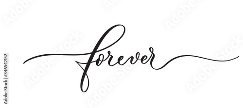 Forever typography lettering quote, brush calligraphy banner with  thin line Fotobehang